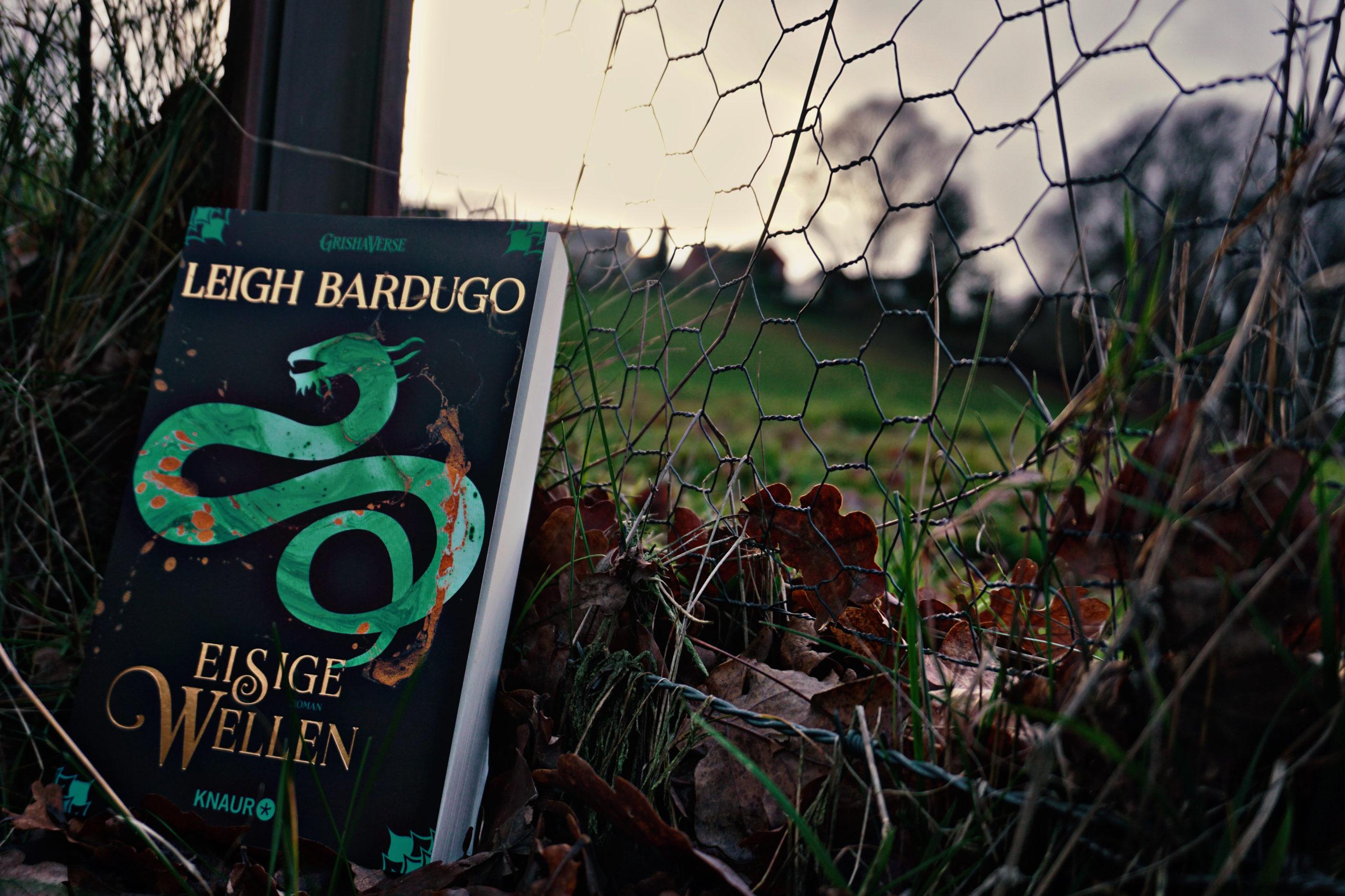 Eisige Wellen – Leigh Bardugo