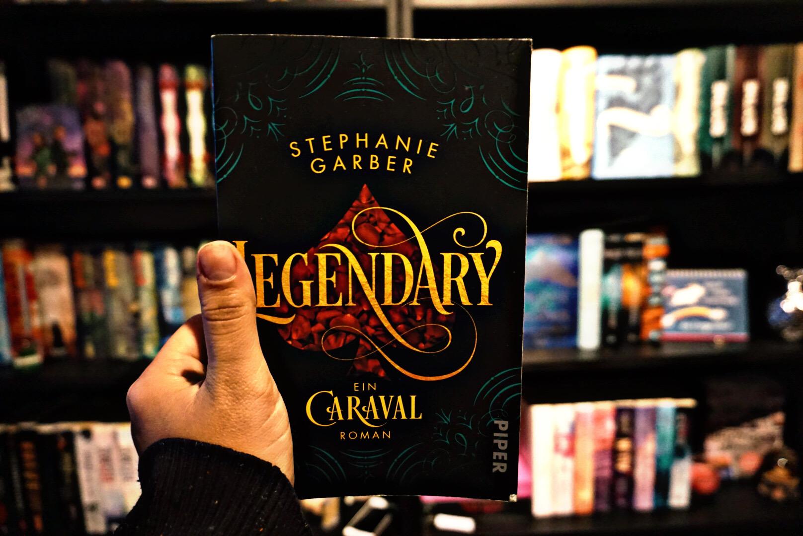 Legendary – Stephanie Garber